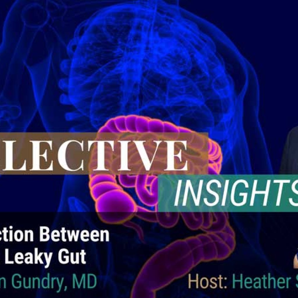 The Science of Leaky Gut - Steven Gundry MD